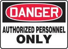 "Accuform MADM130VS - Safety Sign, DANGER AUTHORIZED PERSONNEL ONLY, 7"" x 10"", Adhesive Vinyl"